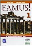 Eamus! Fondamenti di grammatica ed esercizi per l'apprendimento della lingua latina. Per i Licei e gli Ist. magistrali. Con espansione online: 1