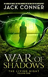 War of Shadows (The Living Night Book 1) (English Edition)