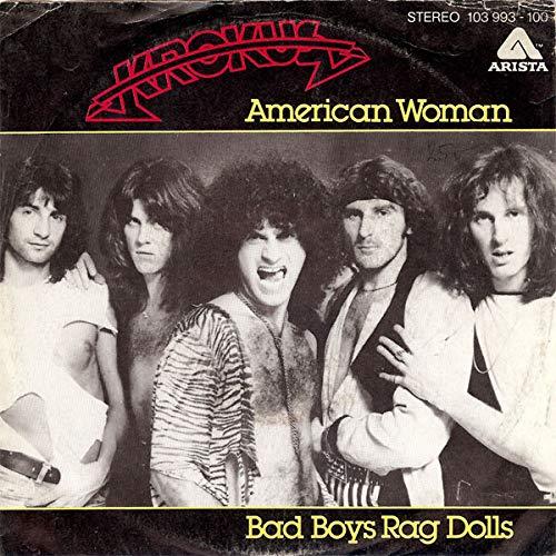American Woman / Bad Boys Rag Dolls [Vinyl Single 7'']