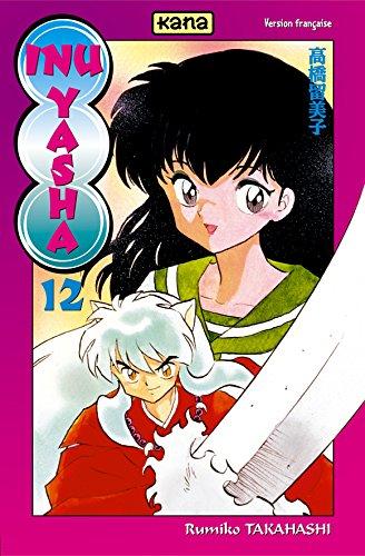 Inu-Yasha, Tome 12 : par Rumiko Takahashi