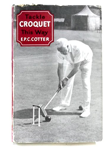Tackle croquet this way