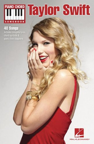 Piano Chord Songbook: Taylor Swift. Partitions pour Lyrics & Piano Chords