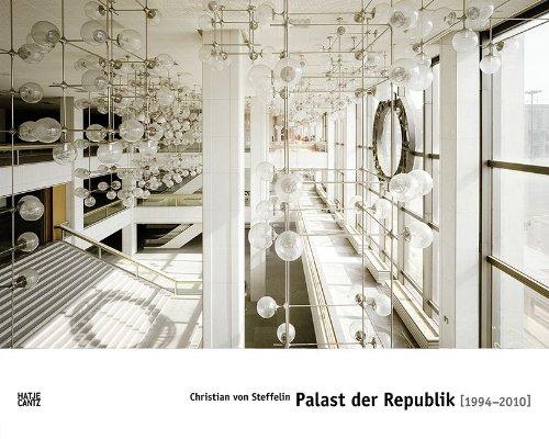 Christian Von Steffelin palast der republik