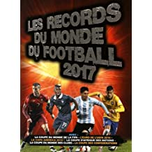 Records du monde du football 2017