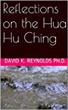 Reflections on the Hua Hu Ching (Constructive Living Book 3) (English Edition)