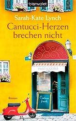 Cantucci-Herzen brechen nicht: Roman