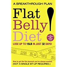 Flat Belly Diet: How to Get The Flat Stomach You've Always Wanted by Vaccariello, Liz (2010) Paperback