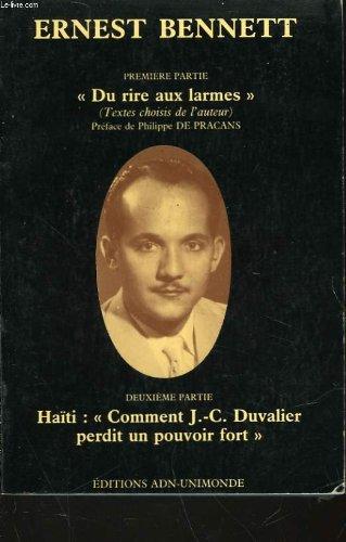 Premiere partie - du rire au larmes - deuxieme partie - haïti: comment j.c. duvalier perdit un pouvoir fort