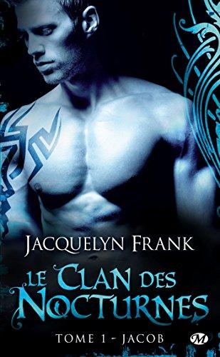 Le Clan des Nocturnes, Tome 1: Jacob