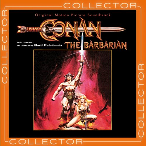 Conan the Barbarian - Conan le Barbare (Original Motion Picture Soundtrack)