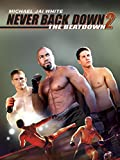 Never Back Down 2 - The Beat Down