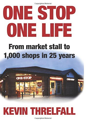one-stop-one-life-from-market-stall-to-1000-shops-in-25-years-by-kevin-threlfall-27-nov-2014-hardcov