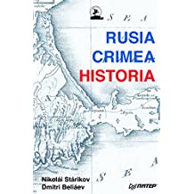 Rusia, Crimea, Historia (Spanish Edition)