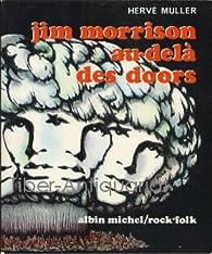Jim Morrison au-dela des Doors par Hervé Muller