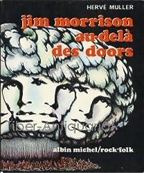 Jim Morrison au-delà des Doors