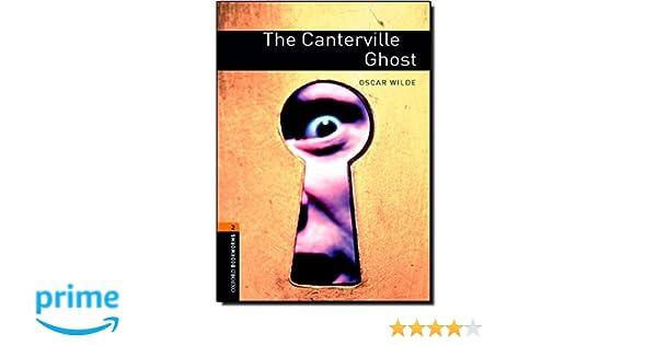 Oxford Bookworms Library: 7. Schuljahr, Stufe 2 - The Canterville Ghost: Reader /(Englisch/) Taschenbuch – 1. Februar 2008 Jennifer Bassett Oscar Wilde Cornelsen Schulverlage 0194790533