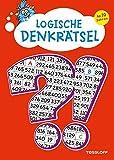 Logische Denkrätsel ab 10 Jahren: Kreuzworträtsel, Logicals, Buchstaben- und Zahlen-Rätsel (Rätsel, Spaß, Spiele) -