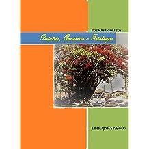 Paixões, Asneiras e Tristezas: POEMAS INSÓLITOS (Portuguese Edition)