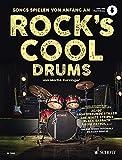 Rock's Cool DRUMS: Songs spielen von Anfang an. Schlagzeug. Ausgabe mit Online-Audiodatei.