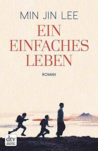 Buchseite und Rezensionen zu 'Ein einfaches Leben: Roman' von Min Jin Lee