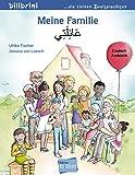 Meine Familie: Kinderbuch Deutsch-Arabisch