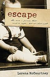 Escape by Lorena McCourtney (2005-04-16)