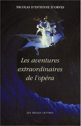Les Aventures extraordinaires de l'opéra