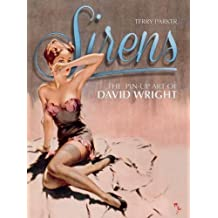 Sirens: The Pin-Up Art of David Wright by Terry Parker (2013-10-01)
