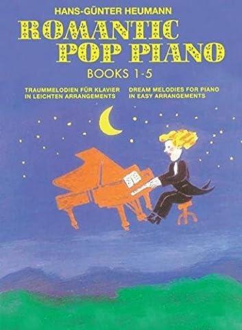 Romantic Pop Piano 1-5: Traummelodien für Klavier in leichten Arrangements