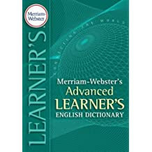 [ MERRIAM-WEBSTER'S ADVANCED LEARNER'S ENGLISH DICTIONARY ] Merriam-Webster's Advanced Learner's English Dictionary By Merriam-Webster ( Author ) Sep-2008 [ Hardcover ]