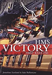 HMS Victory - First Rate (Seaforth Historic Ships) by Jonathan Eastland (2011-05-15)