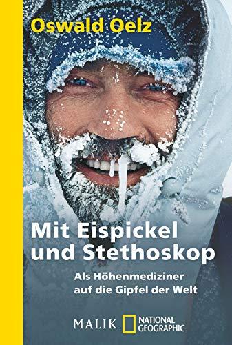 Mit Eispickel und Stethoskop: Als Höhenmediziner auf die Gipfel der Welt