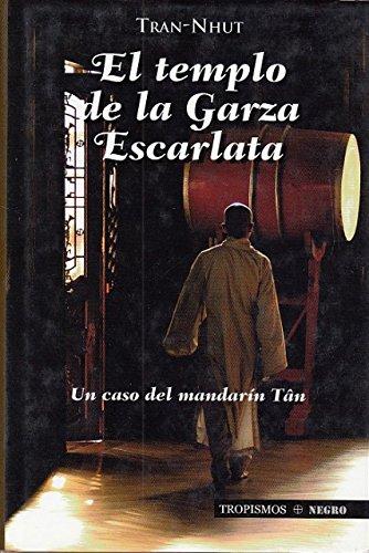 El Templo De La Garza Escarlata