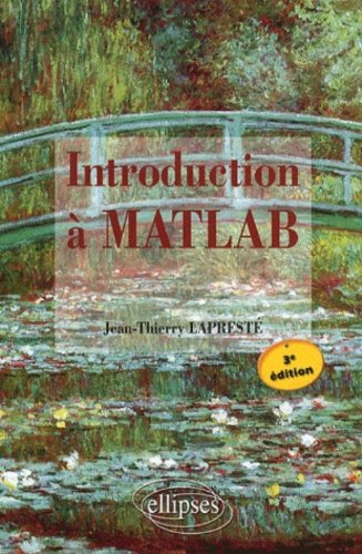 Introduction a Matlab Troisime Edition avec Matlab 7