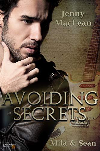 Avoiding Secrets: Mila und Sean (Avoiding-Secrets-Reihe 1) von [MacLean, Jenny ]