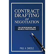 Contract Drafting and Negotiation for Entrepreneurs and Business Professionals (English Edition)