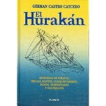 EL HURAKÁN. 2ª ed.