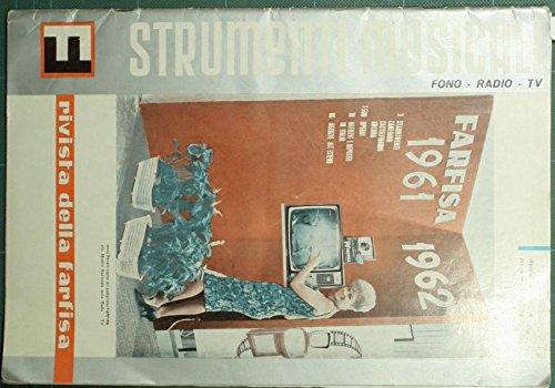 Strumenti musicali. Fono - Radio - TV. Dicembre 1961 : Rivista della Farfisa