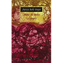 Above the Waves' Calligraphy: A Collection of Poems and Etchings