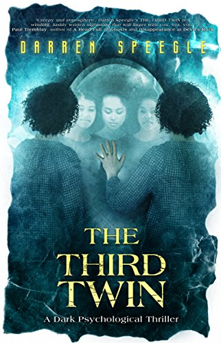 The Third Twin: A Dark Psychological Thriller by [Speegle, Darren]