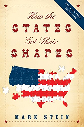 How the States Got Their Shapes por Mark Stein