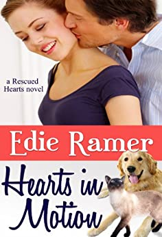 Hearts in Motion (Rescued Hearts Book 1) (English Edition) von [Ramer, Edie]