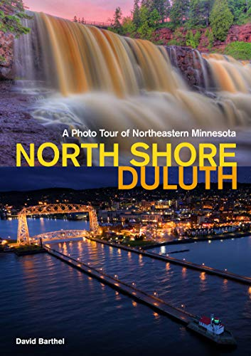 North Shorea Duluth: A Photo Tour of Northeastern Minnesota (Popular Places Photography)