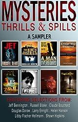 Mysteries Thrills & Spills : A Sampler (English Edition)