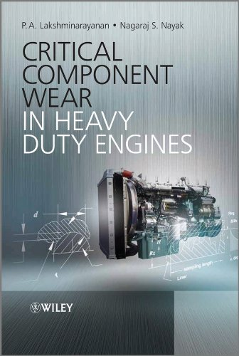 Critical Component Wear in Heavy Duty Engines (English Edition)