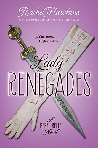 Lady Renegades (Rebel Belle)