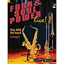 Funk & Soul Power: Play Trumpet with the Band Trumpet by Dechert, Gernot (2007) Paperback