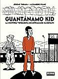 GUANTANAMO KID. LA HISTORIA VERDADERA DE MOHAMMED ELGORANI