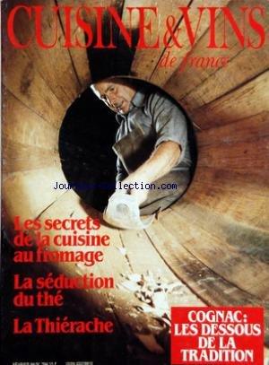 CUISINE ET VINS DE FRANCE [No 394] du 01/02/1984 - LES SECRETS DE LA CUISINE AU FROMAGE - LA SEDUCTION DU THE - LA THIERACHE - COGNAC - LES DESSOUS DE LA TRADITION - LES ORPHELINS DE LA FRITE PAR DOUTRELANT - POIVRES - FROMAGES - JACK LANG