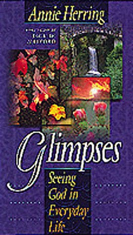 Glimpses: Seeing God in Everyday Life
